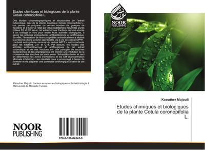 Etudes chimiques et biologiques de la plante Cotula coronopifolia L.