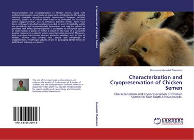 Characterization and Cryopreservation of Chicken Semen