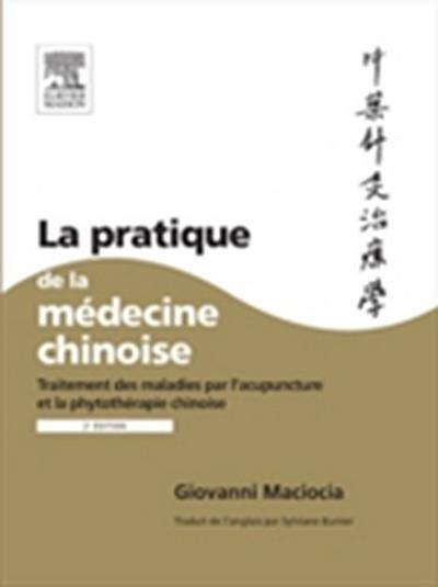 La pratique de la medecine chinoise