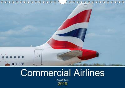 Commercial Airlines (Wall Calendar 2019 DIN A4 Landscape)