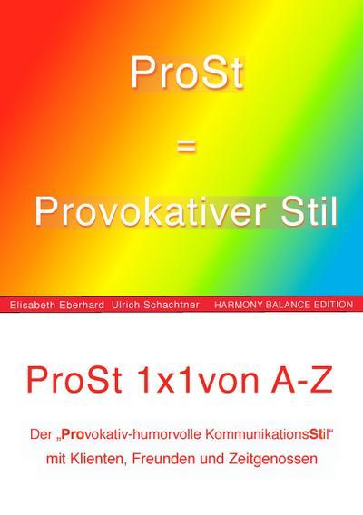 ProSt = Provokativer KommunikationsStil