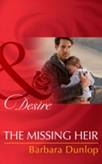 Missing Heir (Mills & Boon Desire) (Billionaires and Babies, Book 53)