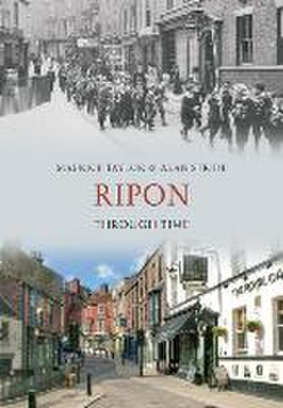 Ripon Through Time