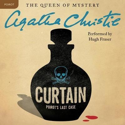 Curtain: Poirot's Last Case: A Hercule Poirot Mystery