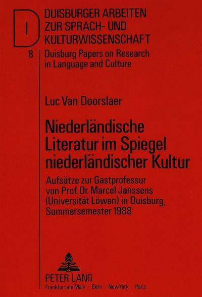 Niederländische Literatur im Spiegel niederländischer Kultur