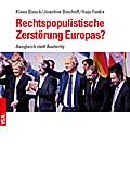 Rechtspopulistische Zerstörung Europas?: Wachsende politische Instabilität und die Möglichkeiten einer Kehrtwende