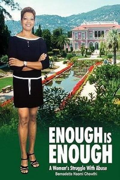 Enough Is Enough: A Woman's Struggle with Abuse