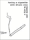Alvaro Siza. Having a cigarette with Alvaro Siza, DVD