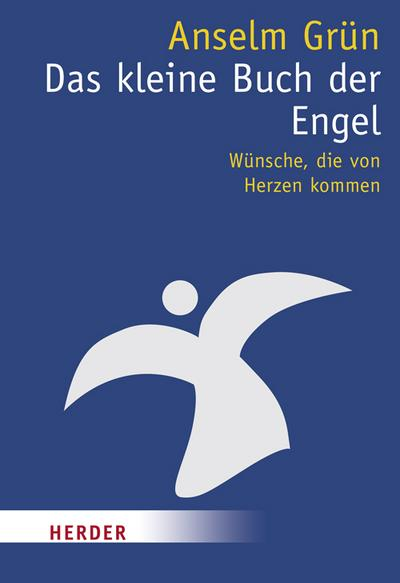 Das kleine Buch der Engel. Von Grün,