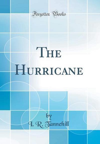 The Hurricane (Classic Reprint)