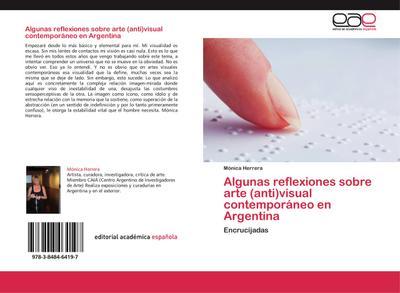 Algunas reflexiones sobre arte (anti)visual contemporáneo en Argentina