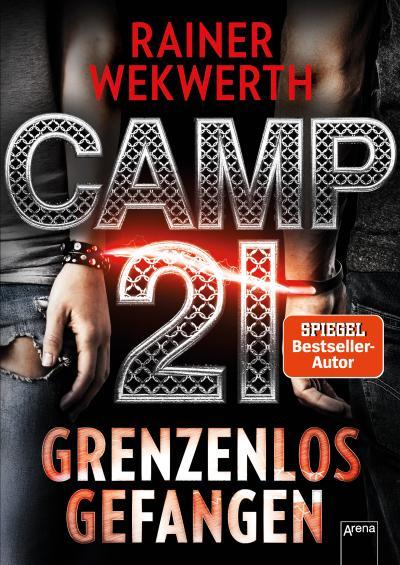 Camp 21; Grenzenlos gefangen:; Deutsch