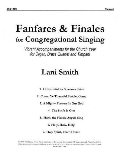 Fanfares and Finales for Congregational Singing - Brass and Timpani Parts: Vibrant Accompaniments for the Church Year for Organ, Brass Quartet and Opt