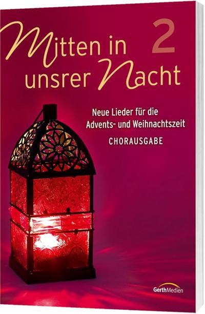Mitten in unsrer Nacht 2 (Chorpartitur)