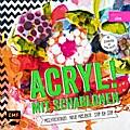 Acryl! mit Schablonen