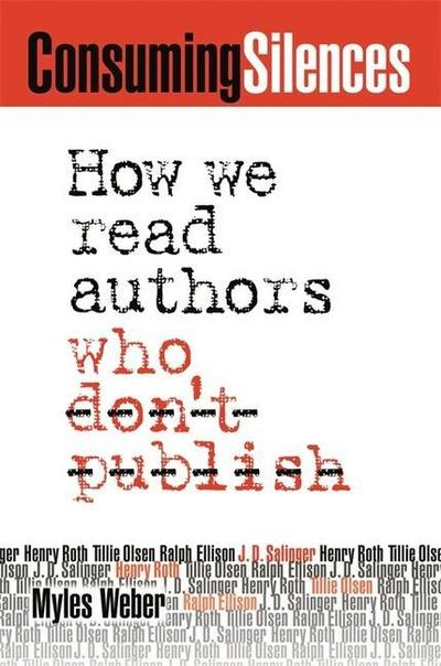 Consuming Silences: How We Read Authors Who Don't Publish