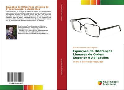 Equações de Diferenças Lineares de Ordem Superior e Aplicações