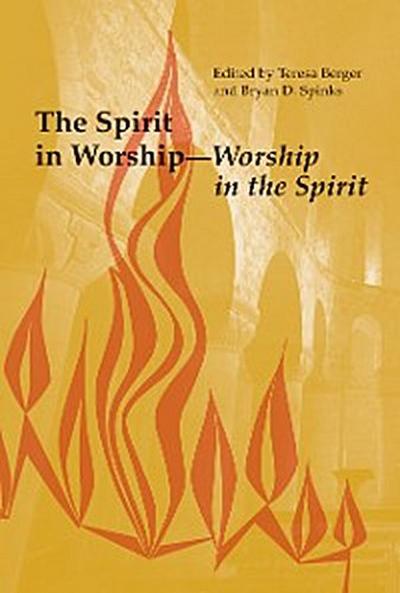 The Spirit in Worship-Worship in the Spirit
