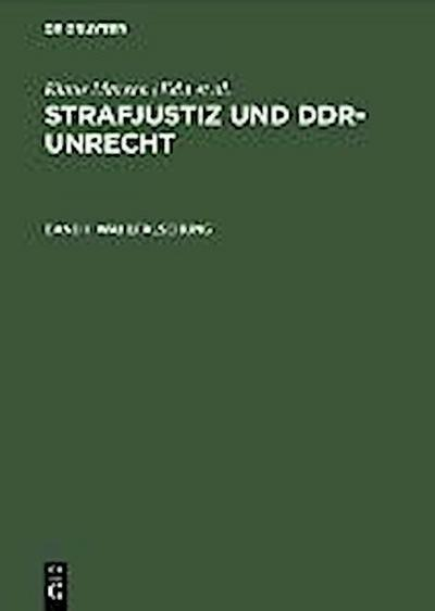 Marxen, Klaus; Werle, Gerhard: Strafjustiz und DDR-Unrecht Wahlfälschung