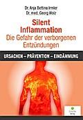 Silent Inflammation - Die Gefahr der verborgenen Entzündungen