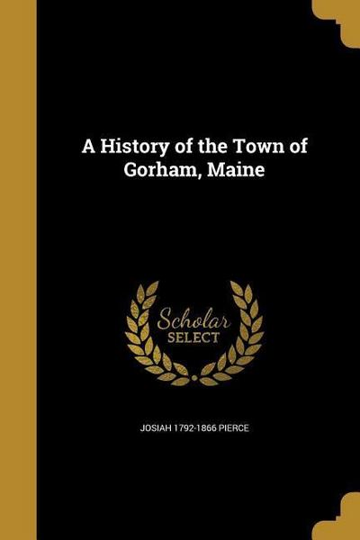 HIST OF THE TOWN OF GORHAM MAI