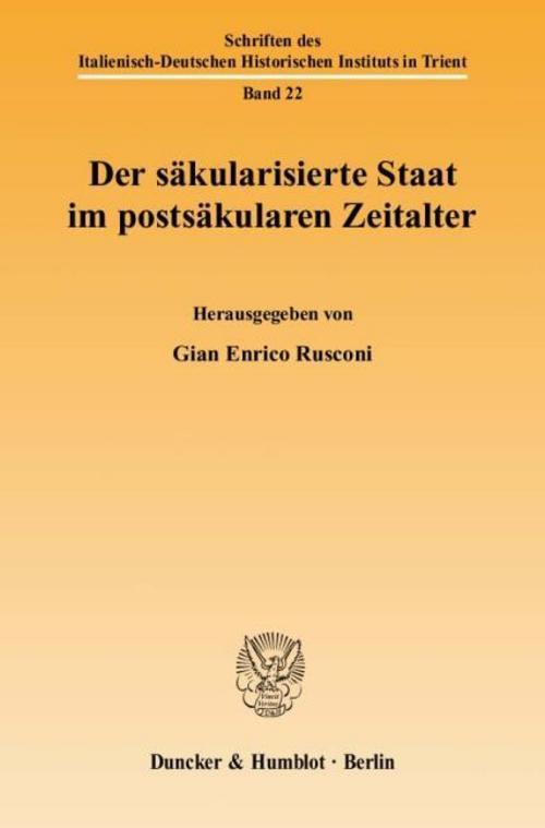 Gian Enrico Rusconi , Der säkularisierte Staat im postsäkula ... 9783428133390