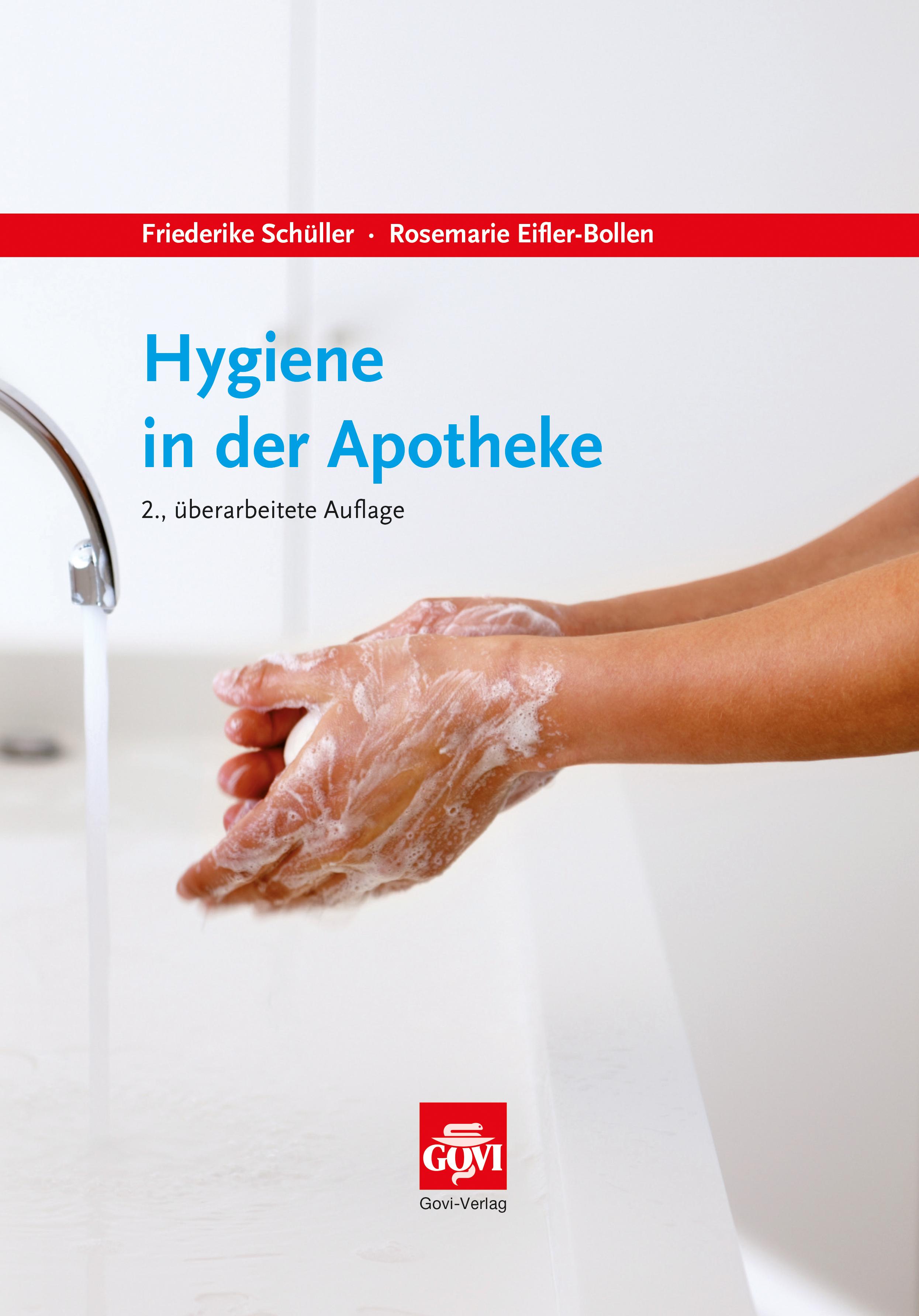 Friederike Schüller / Hygiene in der Apotheke9783774112681