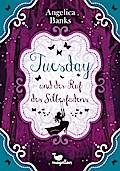 Tuesday und der Ruf des Silberfad