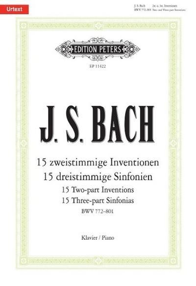 15 zweistimmige Inventionen BWV772-786 und 15 dreistimmige Sinfonien BWV787-801