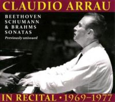 Claudio Arrau in Recital 1969-1977