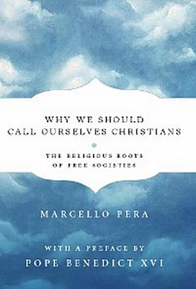 Why We Should Call Ourselves Christians