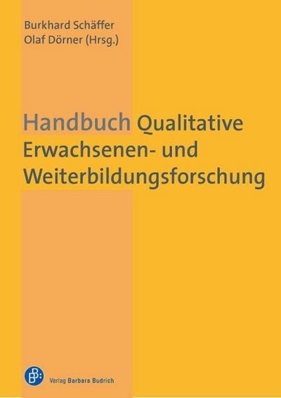 Handbuch Qualitative Erwachsenen- und Weiterbildungsforschung