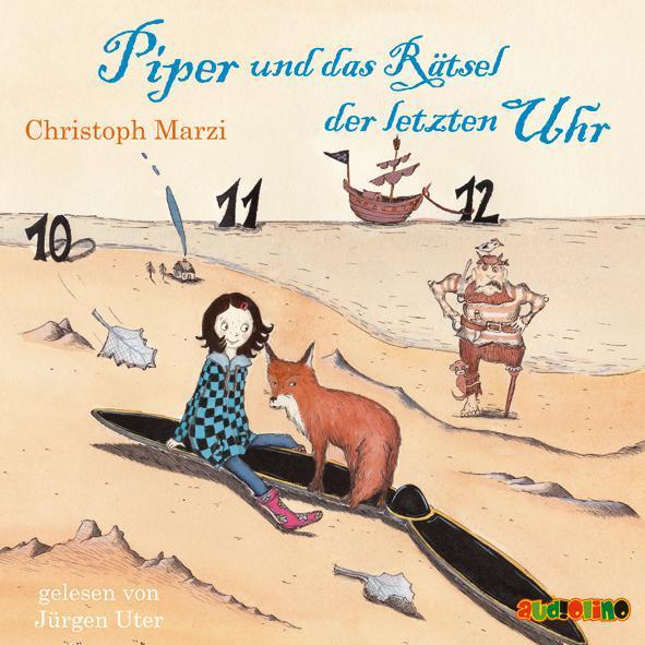 Piper und das Rätsel der letzten Uhr Christoph Marzi
