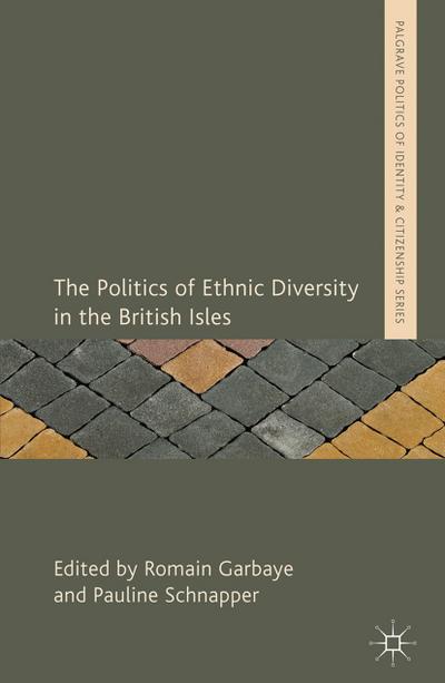 The Politics of Ethnic Diversity in the British Isles