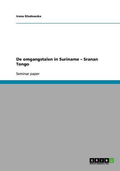 De omgangstalen in Suriname - Sranan Tongo