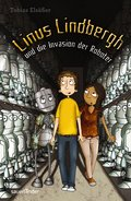 Linus Lindbergh und die Invasion der Roboter; Band 2; Sauerländer Kinderbuch; Deutsch