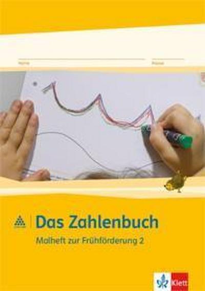 Das Zahlenbuch Frühförderung/Malheft 2