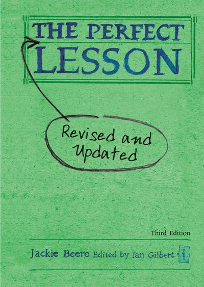The Perfect Lesson - Third Edition: Revised and updated