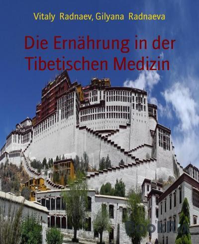 Die Ernährung in der Tibetischen Medizin