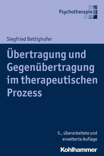 Übertragung und Gegenübertragung im therapeutischen Prozess