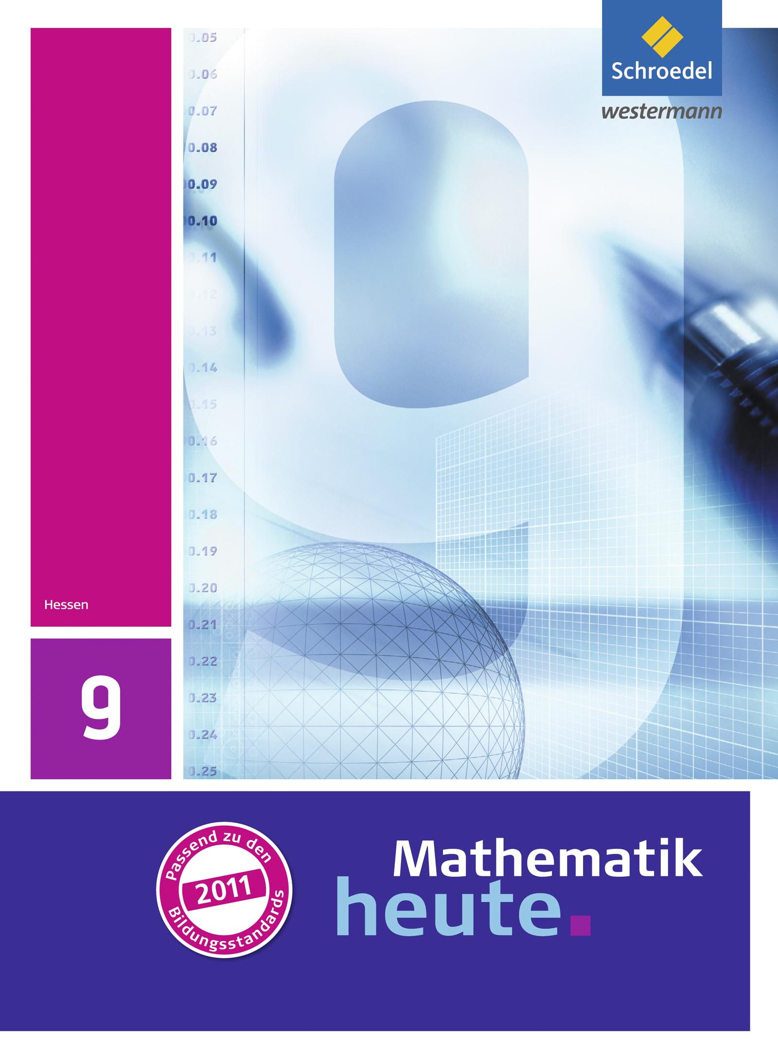 Mathematik heute 9. Schülerband. Hessen,