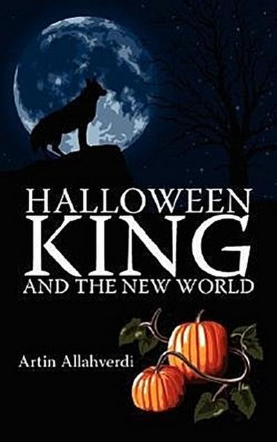 Halloween King and the New World