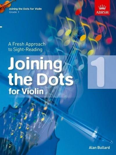 Joining the Dots for Violin, Grade 1