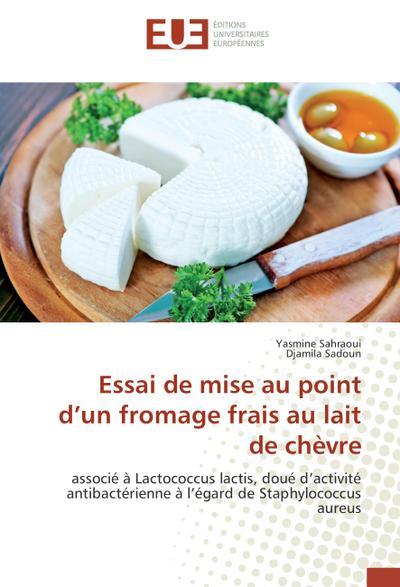Essai de mise au point d'un fromage frais au lait de chèvre