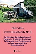 Peters Reisebericht Nr. 8