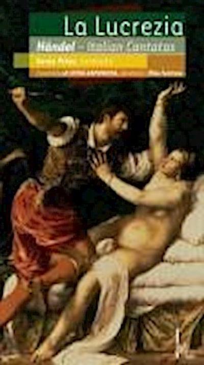 La Lucrezia-Kantaten Für Alt Und Basso
