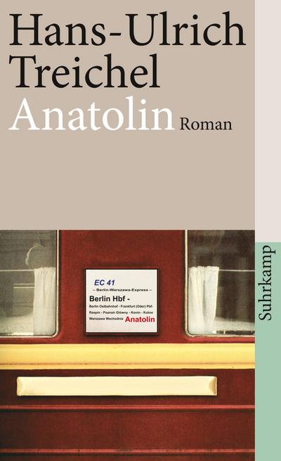 Anatolin: Roman (suhrkamp taschenbuch, Band 4076)