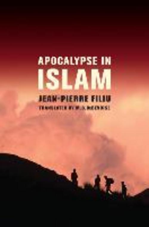 Apocalypse in Islam Jean-Pierre Filiu