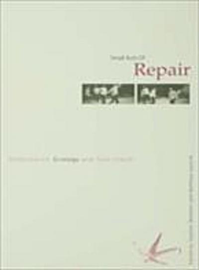 Small Acts of Repair