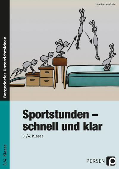 Sportstunden - schnell und klar: Ab 3. Schuljahr